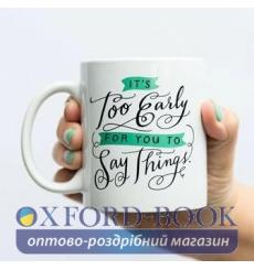 Кружка Emily Mcdowell and Friends It's Too Early For You To Say Things Mug ISBN 9781642443578 купить Киев Украина