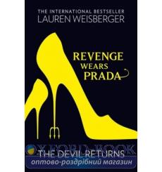 Книга Revenge Wears Prada: The Devil Returns Weisberger, Lauren ISBN 9780007311019 купить Киев Украина