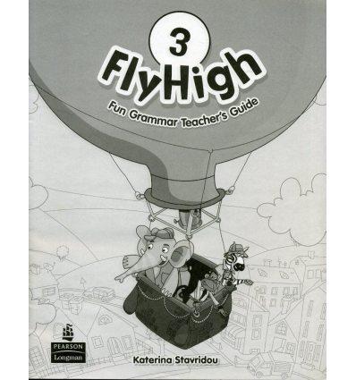 Fly High 3: Fun Grammar Teacher's Guide