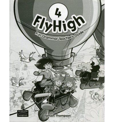 Fly High 4: Fun Grammar Teacher's Guide