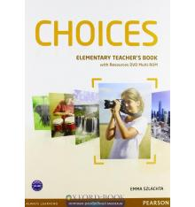 Книга для учителя Choices Elementary teachers book+ Multi-ROM ISBN 9781447901648