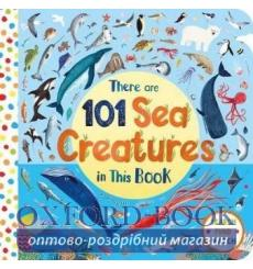 Книга There Are 101 Sea Creatures in This Book Rebecca Jones 9781529010367 купить Киев Украина