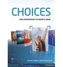 Учебник Choices Pre-Intermediate Students Book ISBN 9781408242049