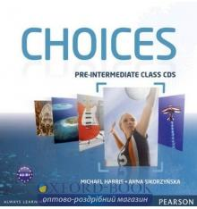 Диски для класса Choices Pre-Intermediate: Class Audio CDs ISBN 9781408242469