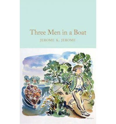 Книга Three Men in a Boat ISBN: 9781529024012
