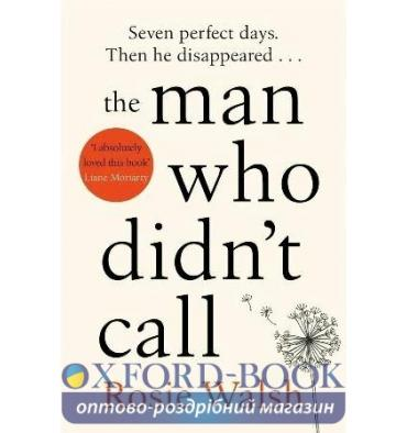 Книга The Man Who Didn't Call ISBN: 9781509828302