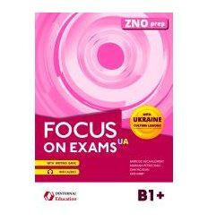 Учебник Focus on exams.UA B1+ 2000000000060