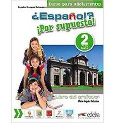 Учебник Espanol Por supuesto 2 (a2) Libro del profesor + CD 9788490812228