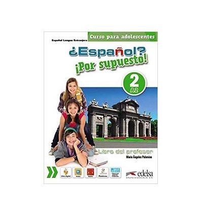 https://oxford-book.com.ua/134518-thickbox_default/uchebnik-espanol-por-supuesto-2-a2-libro-del-profesor-cd-9788490812228.jpg