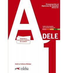 Preparacion al DELE a1. Libro del alumno (Ed. 2020) 9788490817216