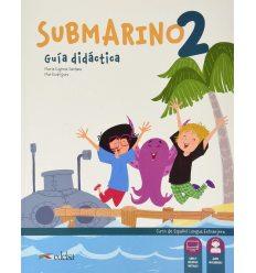 Submarino 2 Guia didactica with Audio descargable 9788490811085