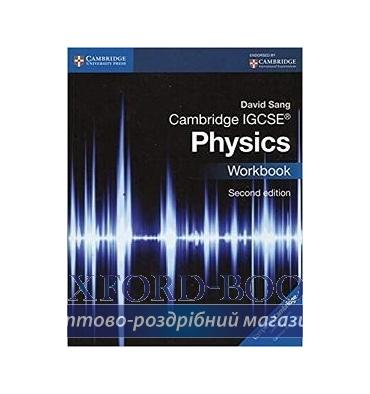 Тетрадь Cambridge IGCSE Physics Workbook 2nd Edition 9781107614888 купить Киев Украина