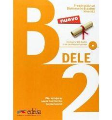 Preparaci?n al DELE B2 Pack: Libro + audio descargable + Claves 9788490816714