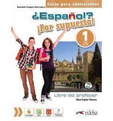 espanol Por supuesto 1 (a1) Libro del profesor + CD 2019 ed. 9788490812273