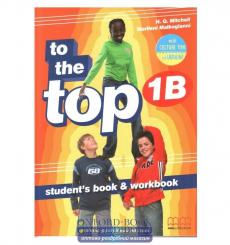 Учебник To the Top 1B Students Book + workbook with CD-ROM with Culture Time for Ukraine Mitchell, H.Q. ISBN 9786180501599 ку...