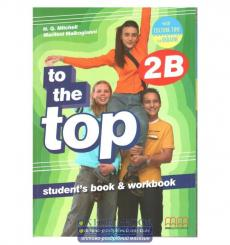 Учебник To the Top 2B Students Book + workbook with CD-ROM with Culture Time for Ukraine Mitchell, H.Q. ISBN 9786180501612 ку...