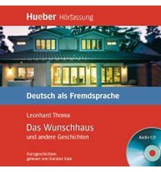 Аудио диск Das Wunschhaus und andere Geschichten Audio-CD 9783190116706