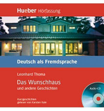 Аудио диск Das Wunschhaus und andere Geschichten Audio-CD 9783190116706 купить Киев Украина