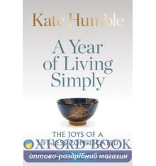 Книга A Year of Living Simply ISBN 9781783253425