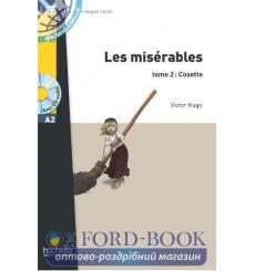 Lire en francais Facile a2 Les Miserables Tome 2: Cosette + CD audio 9782011556912 купить Киев Украина
