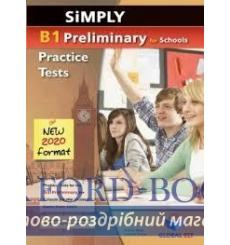 Книга Simply B1 Preliminary for Schools — 8 Practice Tests for the Revised Exam from 2020 Andrew Betsis, Lawrence Mamas купит...
