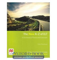 Книга The New A-Z of ELT. A Dictionary of Terms and Concepts 9781786327888 купить Киев Украина