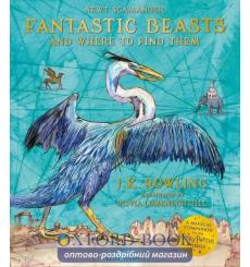 Книга Fantastic Beasts and Where to Find Them (Illustrated Edition) 9781526620316 купить Киев Украина