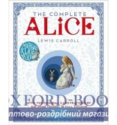 Complete Alice: Alice's Adventures in Wonderland and Through the Looking-Glass and What Alice Found купить Киев Украина
