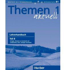 Книга для учителя Themen Aktuell 1 Lehrerhandbuch Teil B ISBN 9783190516902