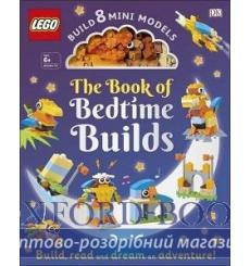 The LEGO Book of Bedtime Builds (with Bricks to Build 8 Mini Models) купить Киев Украина