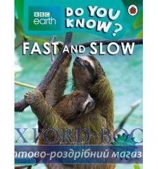 BBC Earth Do You Know? Level 4 - Fast and Slow купить Киев Украина
