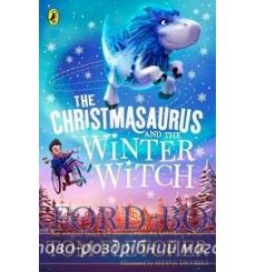 The Christmasaurus and the Winter Witch купить Киев Украина