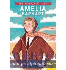 The Extraordinary Life of Amelia Earhart купить Киев Украина