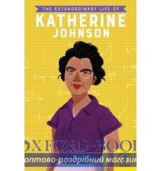 The Extraordinary Life of Katherine Johnson купить Киев Украина