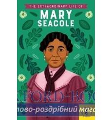 The Extraordinary Life of Mary Seacole купить Киев Украина
