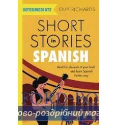 Short Stories in Spanish for Intermediate Olly Richards 9781529361810 купить Киев Украина