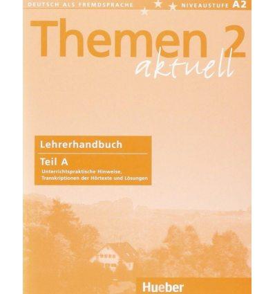 Themen aktuell 2 Lehrerhandbuch Teil A