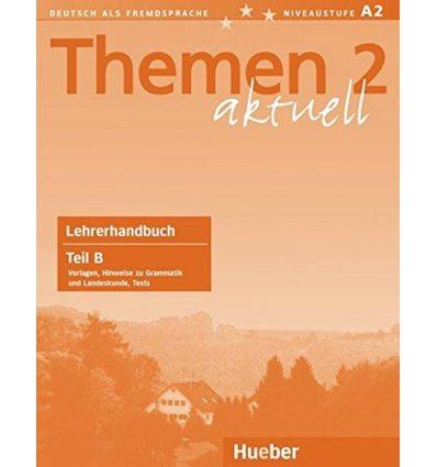 Themen aktuell 2 Lehrerhandbuch Teil B