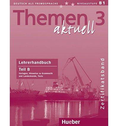 Themen aktuell 3 Lehrerhandbuch Teil B, Zertifikatsband