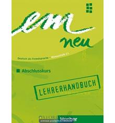 Рабочая тетрадь Em Neu 2008 3 Arbeitsbuch schlusskurs Lehrerhandbuch ISBN 9783195216975