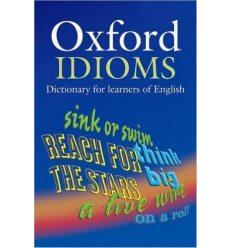 Книга Oxford Idioms Dictionary ISBN 9780194317238