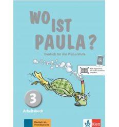 Wo ist Paula? Arbeitsbuch 3