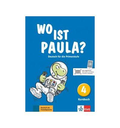 Wo ist Paula? Kursbuch 4