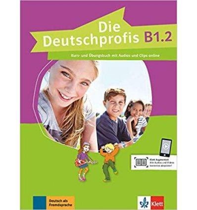 Die Deutschprofis B1.2 Kurs- und ubungsbuch + Audios und Clips online