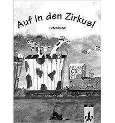 Auf in den Zirkus! Lehrerhandbuch