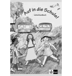 Auf in die Schule! Lehrerhandbuch