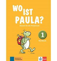 Wo ist Paula? Kursbuch 1