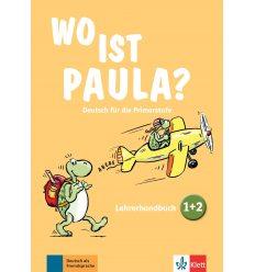 Wo ist Paula? Lehrerhandbuch 1/2