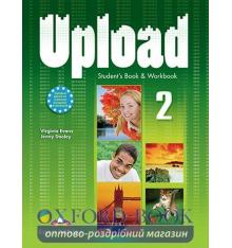Upload 2 Student's Book & Workbook