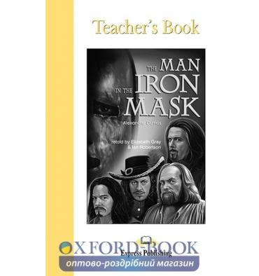 Книжка для вчителя The Man in The Iron Mask Teachers Book ISBN 9781843256694